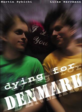 Dying for DENMARK